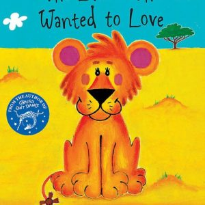 ingles divertido the lion who wanted to love