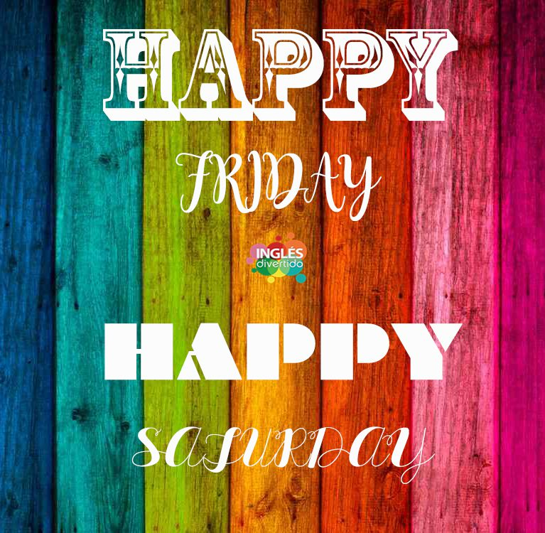 ingles-divertido-happy-friday-saturday