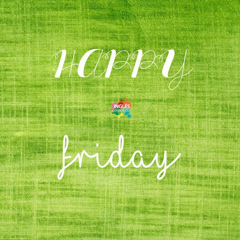 ingles-divertido-happy-friday