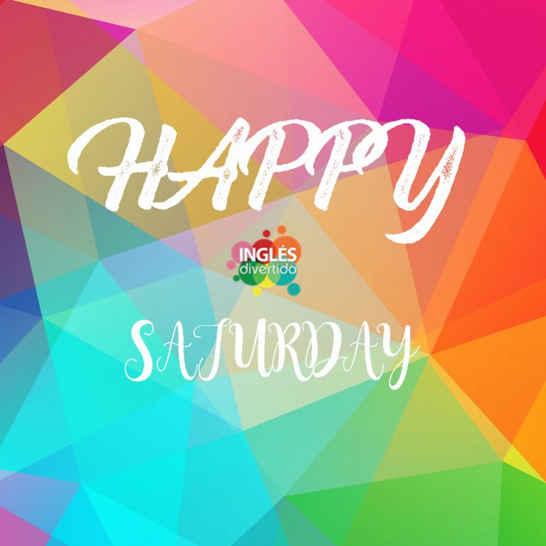 ingles-divertido-happy-saturday