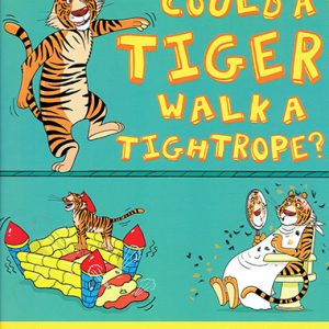 could a tiger walk a tightrope inglés divertido