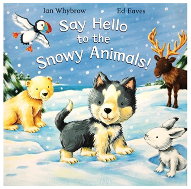 say hello to the snowy animals inglés divertido