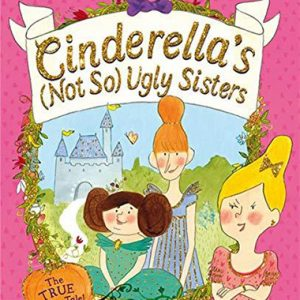 cinderella-s-not-so-ugly-sisters-ingles-divertido