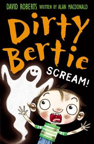 Dirty Bertie Scream