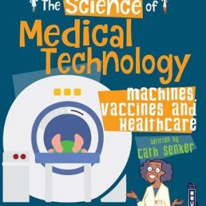 the-science-of-medical-technology-ingles-divertido