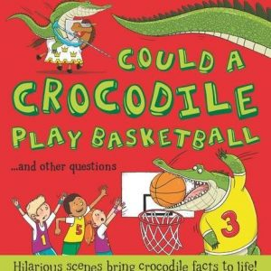 could-a-crocodile-play-basketball-ingles-divertido