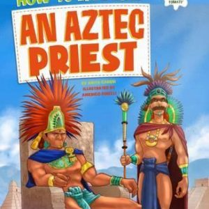 how-to-live-like-an-aztec-priest-ingles-divertido