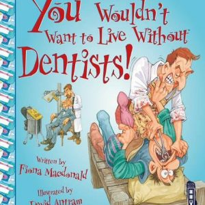 you-wouldn't-want-to-live-without-dentists-ingles-divertido