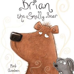 Brian the Smelly Bear