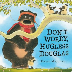 Don't Worry Hugless Douglas