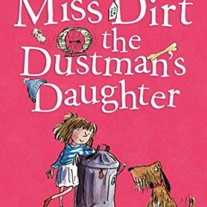 Miss Dirt the Dustman's Daughter