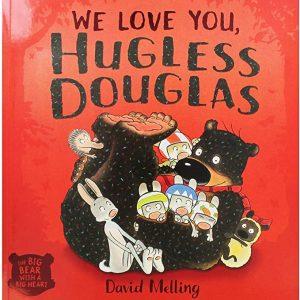 We Love You, Hugless Douglas