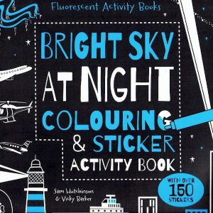 Bright Sky at Night Colouring & Sticker Activity Book