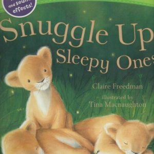 Snuggle Up Sleepy Ones
