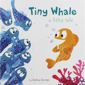 Tiny Whale - A Fishy Tale